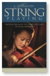 Healthy String Playing . Textbook . Various