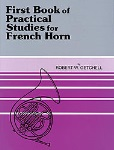 First Book of Practical Studies . Horn . Getchell