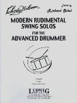 Modern Rudimental Swing Solos for the Advanced Drummer . Percussion . Wilcoxon