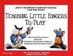 Teaching Little Fingers To Play (accompaniemnt CD only) . Piano . Thompson