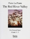 The Red River Valley (score only) . Concert Band . LaPlante