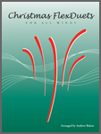 Christmas FlexDuets . C Treble Clef Instruments . Various