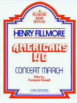 Americans We . Concert Band . Fillmore