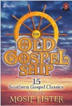 The Old Gospel Ship . Choir (SATB) . Various