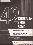42 Chorales for Band . 2nd Alto Saxophone . Various