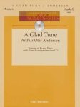 A Glad Tune w/CD . Trumpet and Piano . Anderson