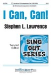 I Can, Can! . Choir (2-part) . Lawrence