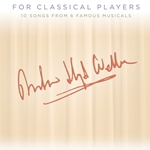 Andrew Lloyd Webber for Classical Players w/Audio Access . Clarinet and Piano . Webber