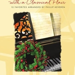 Christmas Carols with a Classical Flair . Piano . Various