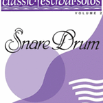 Classic Festival Solos v.2 (piano accompaniment only) . Snare Drum . Various
