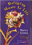 Bringing Music to Life . Barry Green