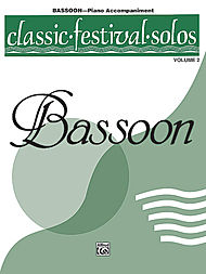 Classic Festival Solos v.2 (piano accompaniment) . Bassoon . Various