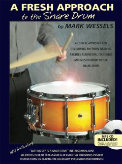 A Fresh Approach to the Snare Drum w/CD . Percussion . Wessels
