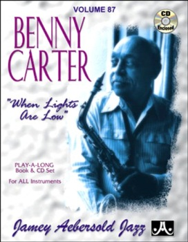 "Aebersold Vol. 87  Benny Carterr ""When Lights Are Low""  W/CD"
