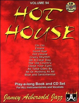 Aebersold Vol. 94  Hot House  W/CD