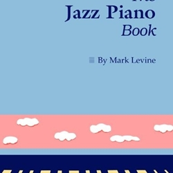 The Jazz Piano Book . Levine