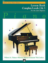 Alfreds Basic Piano Library Complete Lesson Book (for the later beginner) v. 2&3 . Piano . Various